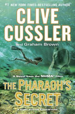 The pharaoh's secret : a novel from the NUMA files