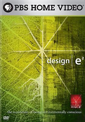Design e² : the economies of being environmentally conscious