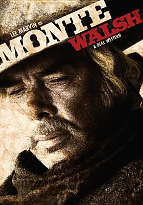 Monte Walsh : a real western