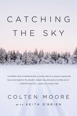 Catching the sky : two brothers, one family, and our dream to fly