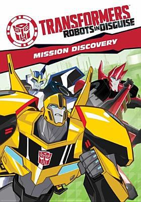 Transformers, Robots in disguise. Mission discovery.