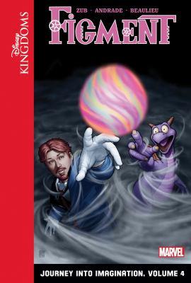 Figment. Journey into imagination. Volume 4
