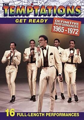 The Temptations : Get ready : definitive performances 1965-1972