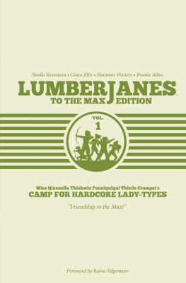 Lumberjanes : to the max edition. Volume one