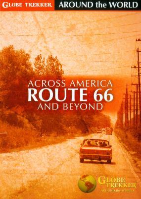 Globe Trekker. Across America, Route 66 and beyond