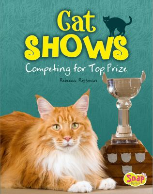 Cat shows : competing for top prize