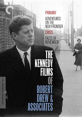 The Kennedy films of Robert Drew & associates.