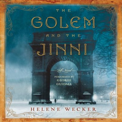 The golem and the jinni (AUDIOBOOK)