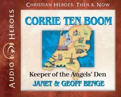 Corrie Ten Boom: keeper of the angels' den (AUDIOBOOK)