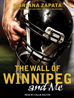 The Wall of Winnipeg and Me (AUDIOBOOK)