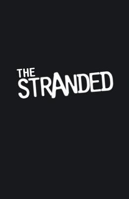 The stranded. Volume 1