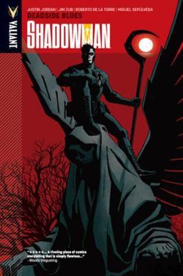 Shadowman. Volume 3, issue 10-12, Deadside blues