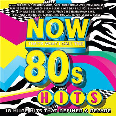 Now that's what I call the 80's hits