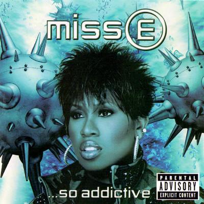 Miss E-- so addictive