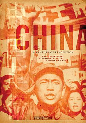 China : a century of revolution