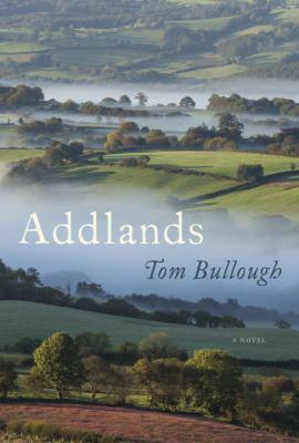 Addlands : a novel