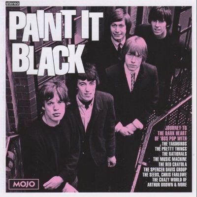 Mojo presents. Paint it black : journey to the dark heart of '60s pop.