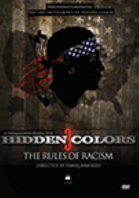 Hidden colors 3 : the rules of racism