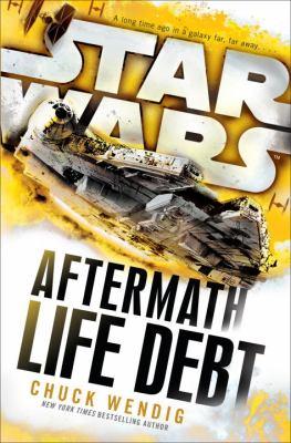 Star wars : aftermath : life debt