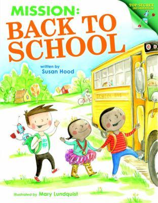 Mission: back to school : top-secret information