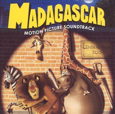 Madagascar : motion picture soundtrack.