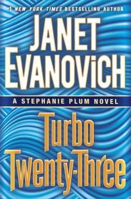 Turbo twenty-three : a Stephanie Plum novel