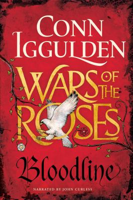 Wars of the Roses. Bloodline (AUDIOBOOK)
