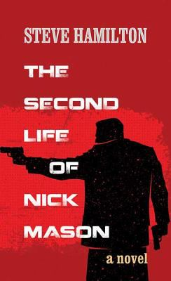 The second life of Nick Mason (LARGE PRINT)