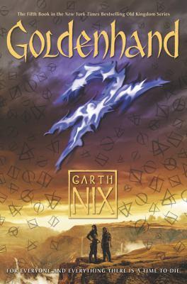 Goldenhand : an Old Kingdom novel