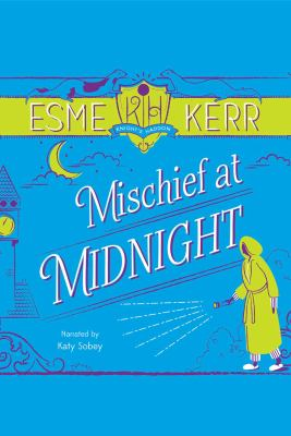 Mischief at midnight (AUDIOBOOK)
