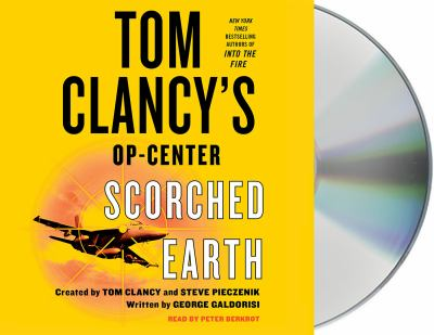 Tom Clancy's Op-center. Scorched earth (AUDIOBOOK)
