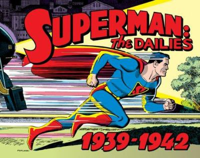 Superman, the dailies : strips 1-966, 1939-1942