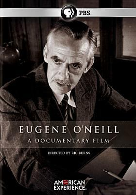 Eugene O'Neill : a documentary film