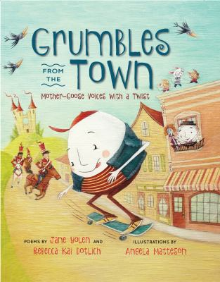 Grumbles from town : mother-goose voices with a twist