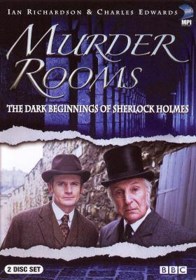 Murder rooms : the dark beginnings of Sherlock Holmes