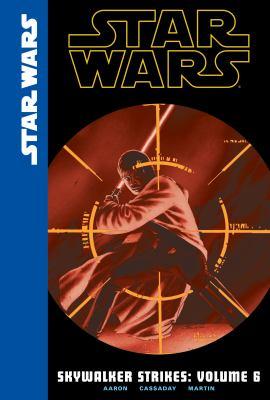 Skywalker strikes. Volume 6