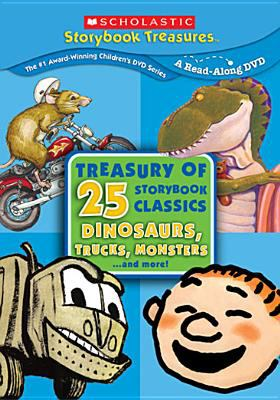 Treasury of 25 storybook classics : Dinosaurs, trucks, monsters-- and more!.