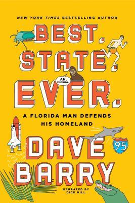 Best. State. Ever. : a Florida man defends his homeland (AUDIOBOOK)
