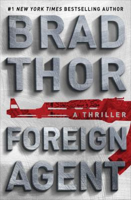 Foreign agent : a thriller (LARGE PRINT)