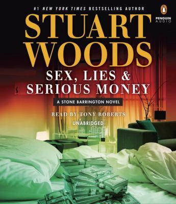 Sex, lies & serious money (AUDIOBOOK)