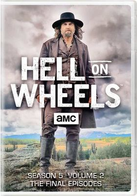 Hell on wheels. Season five, volume two: the final episodes