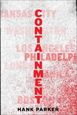 Containment : a thriller