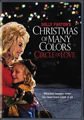Dolly Parton's Christmas of many colors : circle of love