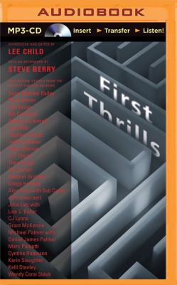First thrills : high-octane stories from the hottest thriller writers (AUDIOBOOK)