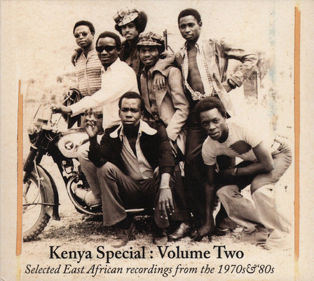 Kenya special, volume 2 : Selected East African recordings from the 1970s & '80s