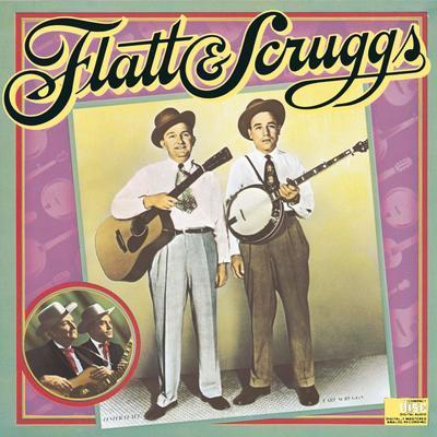 Lester Flatt & Earl Scruggs.