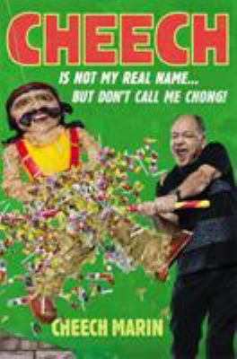 Cheech is not my real name : but don't call me Chong!