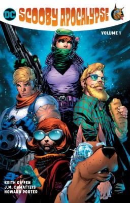 Scooby apocalypse. Vol. 1