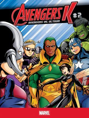 Avengers K. Avengers vs. Ultron, #2