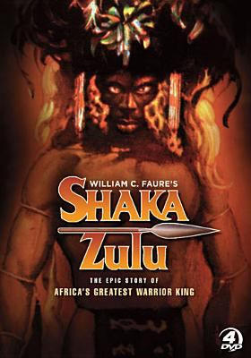 Shaka Zulu : the epic story of Africa's greatest warrior king